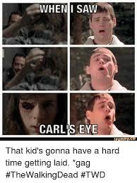 Carl Meme - 25 best memes about carl eye carl eye memes