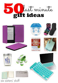 last minute gifts for 50 last minute gift ideas six stuff