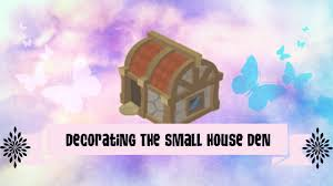 animal jam decorating the small house den youtube