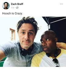 Zach Braff Meme - zach braff hooch is crazv zach braff meme on astrologymemes com