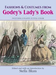 godeys book fashions and costumes from godey s s book including 8 plates