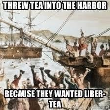 Tea Party Memes - boston tea party meme meme generator