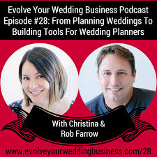 wedding planner tools episode 28 from planning weddings to building tools for wedding