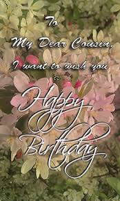 happy birthday dear cousin free extended family ecards greeting