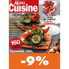 recette maxi cuisine abonnement maxi cuisine pas cher mag24 discount
