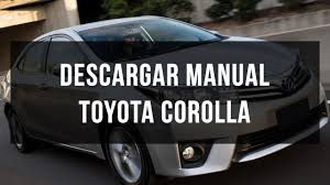 manual toyota corolla español youtube