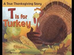 t is for turkey a true thanksgiving story children s read aloud