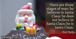 there are three stages of man funny christmas quote