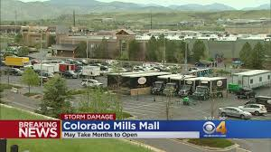 Colorado Mills Mall Map by It Could Be Months Before Mall Opens After Hail Damage Cbs Denver