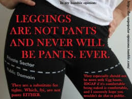 Leggings Are Not Pants Meme - new leggings are not pants meme 17 best ideas about leggings are
