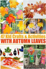 47 kids crafts u0026 activities with autumn leaves frugal mom eh