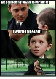 Working In Retail Memes - 25 best memes about working in retail working in retail memes