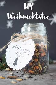 hochzeitsgeschenke fã r eltern 6 diy weihnachtstee weihnachtstee verschenken und eltern