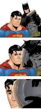 Batman Face Meme - batman holds a pie then puts it on superman s face remaining