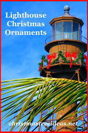 lighthouse christmas ornaments christmas tree ideas net
