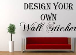 Design Your Own Vinyl Wall Decals Create Your Own Wall Text - Wall sticker design your own