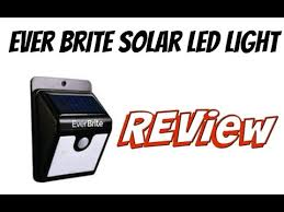 everbright solar light reviews my review of the ever brite solar led light youtube