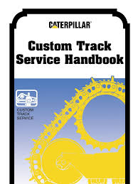 caterpillar custom track service handbook corrosion wear