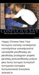 Confucius Say Meme - confucius say man who gets kicked in testicles left holding bag