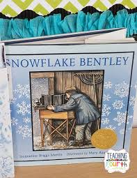snowflake bentley teaching fourth snowflake themed reading lesson