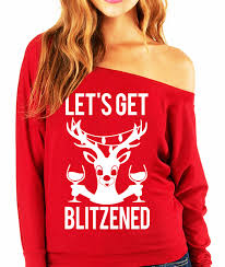 let u0027s get blitzened christmas slouchy sweatshirt wine