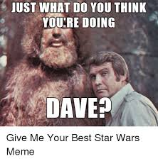 Starwars Meme - 25 best memes about best star wars meme best star wars memes