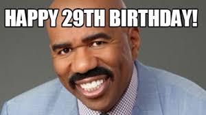 29th Birthday Meme - meme creator steve harvey meme generator at memecreator org