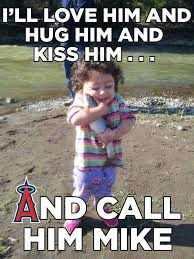 Mike Meme - but i love him i love mike trout