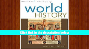 read online world history volume i to 1800 william j duiker pre