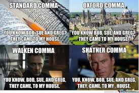 Comma Meme - the comma funny