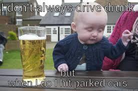 Mob Baby Meme - drunk bitch quickmeme