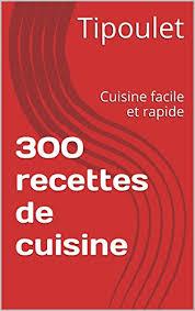 recette de cuisine facile et rapide gratuit ebooks gratuit 300 recettes de cuisine cuisine facile et rapide