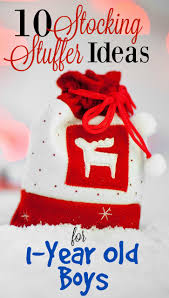 Stocking Ideas by 10 Stocking Stuffer Ideas For 1 Year Old Boys Mba Sahm