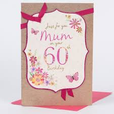60 Birthday Cards 60th Birthday Card Just For You Mum Only 1 49