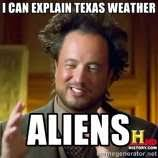 Texas Weather Meme - memes capture the craziness that is texas weather times union