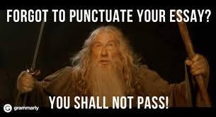 Essay Memes - dopl3r com memes forgot to punctuate your essay or you shall