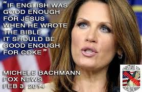 Michele Bachmann Meme - internet myths lies and misinformation jesus is english bachmann