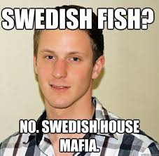 Swedish Meme - swedish fish meme fish best of the funny meme