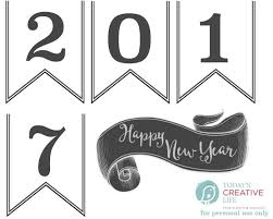Happy New Year Decorations Diy by Happy New Year 2017 Printable Banner Today U0027s Creative Life