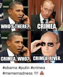 Obama Putin Meme - whostherea crimea crimea whopm crimea river obama putin crimea