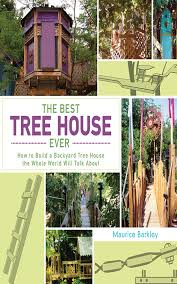 best tree to build a treehouse in roselawnlutheran