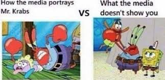 Mr Krabs Meme - dopl3r com memes how the media portrays mr krabs what the media