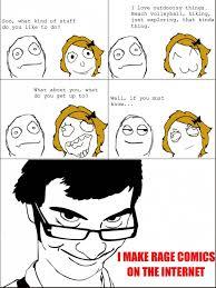 Rage Comics Meme - i make rage comics meme by ferglemcgergle memedroid