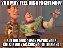 Paying Bills Meme - x x everywhere meme imgflip