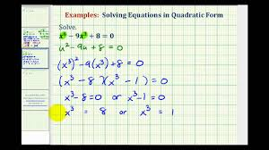 ex 2 solving equations in quadratic form higher powers