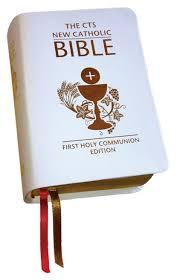 communion bible cts new catholic bible holy communion edition
