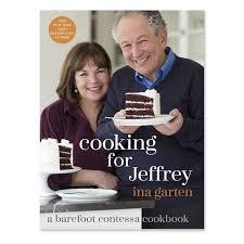 ina garten wedding cooking for jeffrey a barefoot contessa cookbook by ina garten