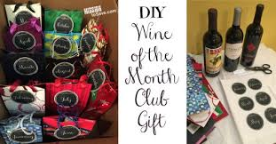 gift of the month diy wine of the month club gift mission to save