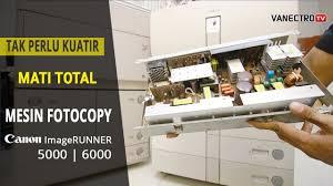 Mesin Fotokopi Rusak mesin fotocopy mati total power supply canon imagerunner 5000