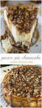 pecan pie thanksgiving pecan pie cheesecake